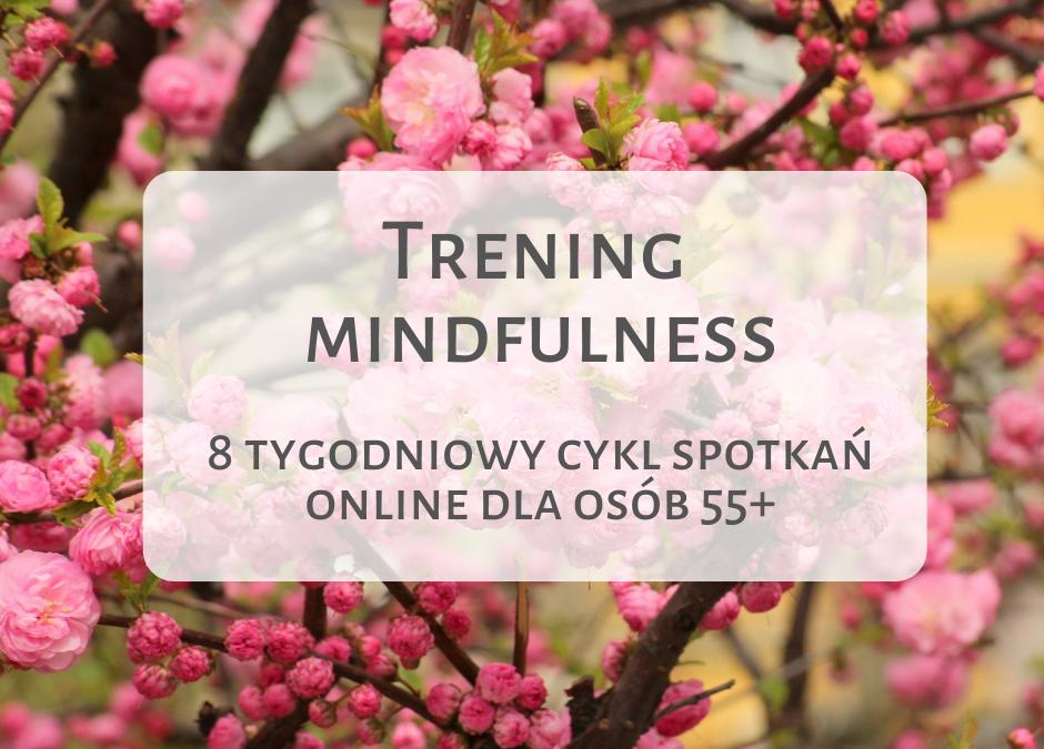 8 tygodniowy Trening Mindfulness online dla osób 55+