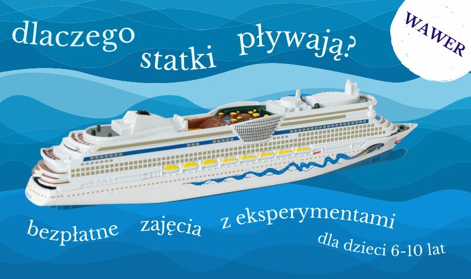 eksperymenty na Błękitnej: Dlaczego statki pływają? zajęcia dla dzieci 6-10 lat