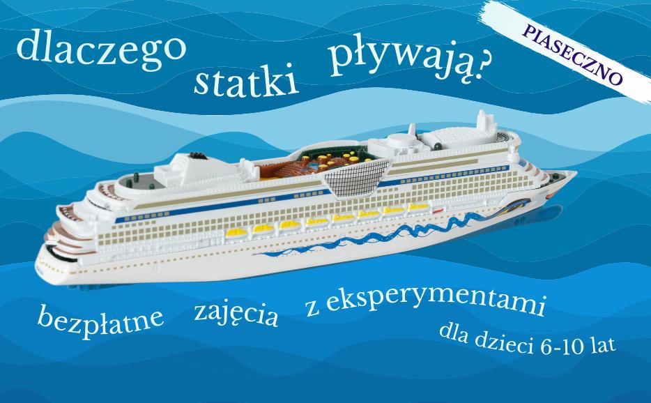 eksperymenty w Piasecznie: Dlaczego statki pływają? zajęcia dla dzieci 6-10 lat