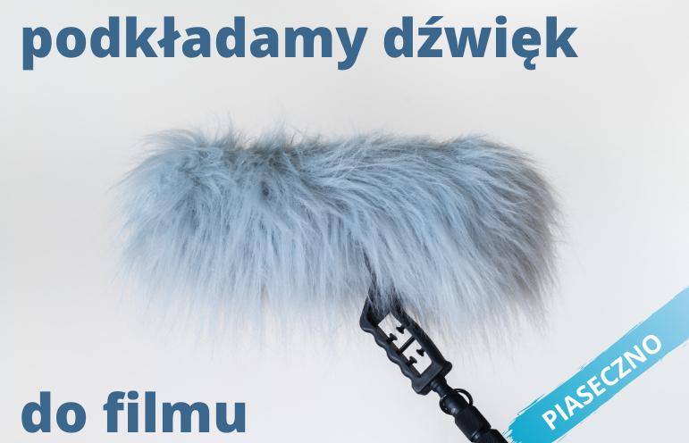eksperymenty w Piasecznie: Podkładamy dźwięk do filmu – zajęcia dla dzieci 6-10 lat